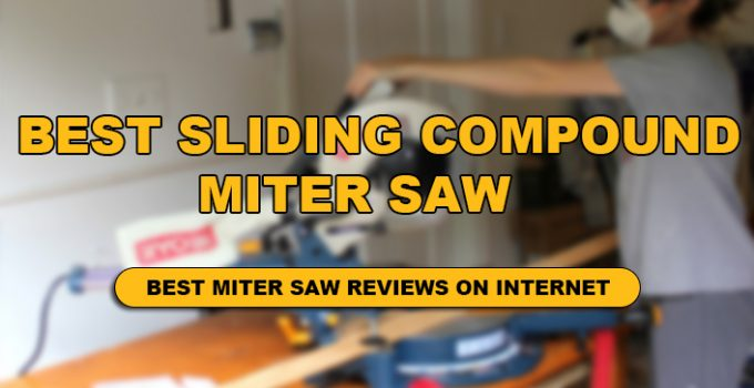 The Detail review of sliding compound miter saw