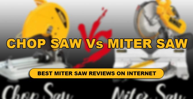 What is the difference between chop saw vs miter saw ?