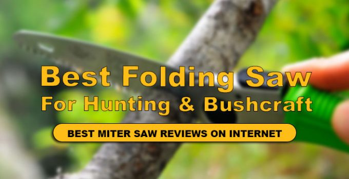 Best Folding Saw For Hunting