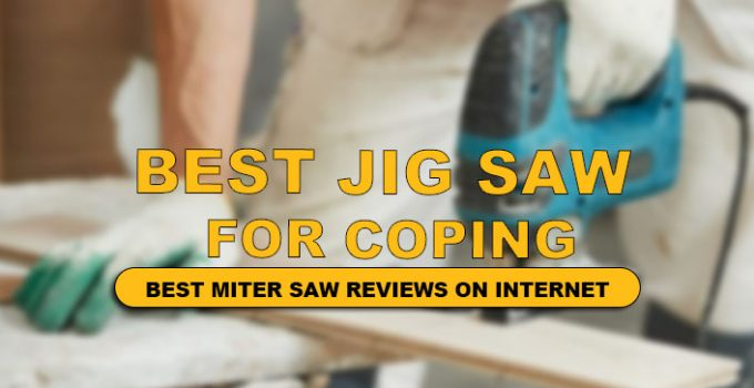 best jigsaw for coping